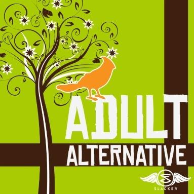 'Adult Alternative' Station  on Slacker Radio