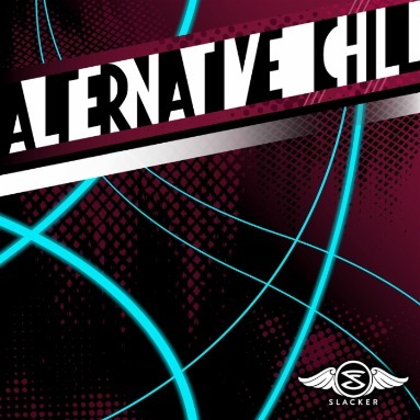 'Alternative Chill' Station  on Slacker Radio