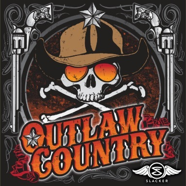 'Outlaw Country' Station  on Slacker Radio